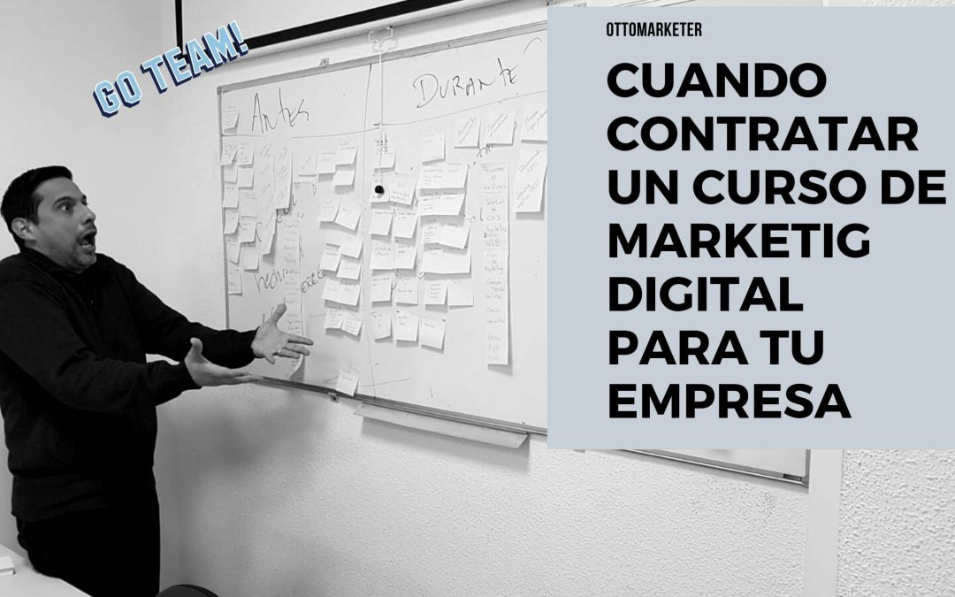 cuando contratar un curso de marketing digital para empresas