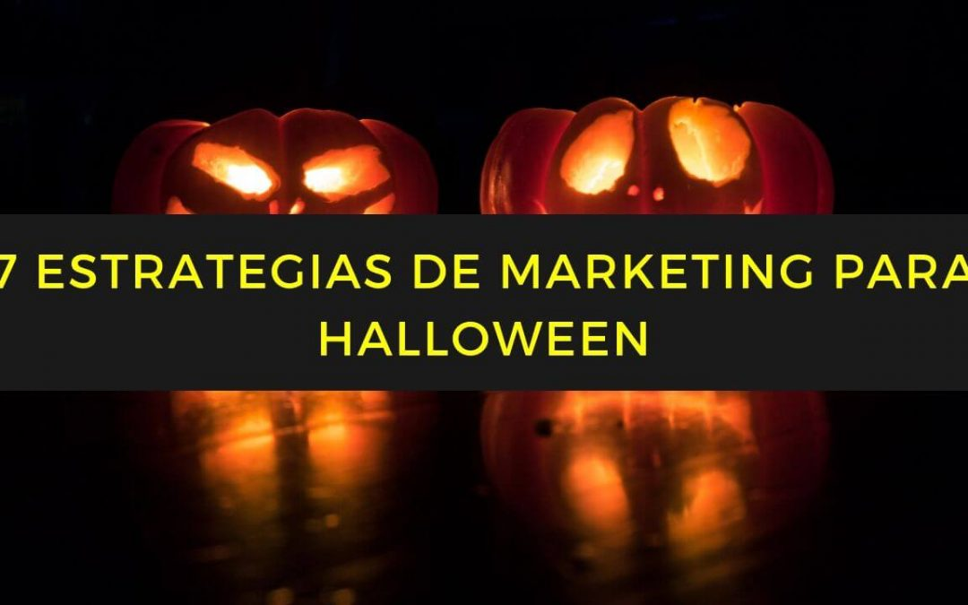 7 Ideas de marketing para Halloween