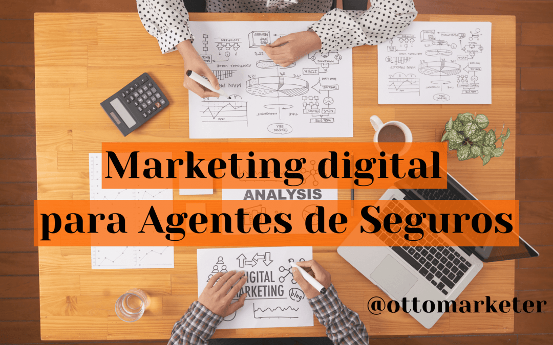 Marketing para Agentes de Seguros